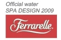 FERRARELLE Official water SPA DESIGN 2009